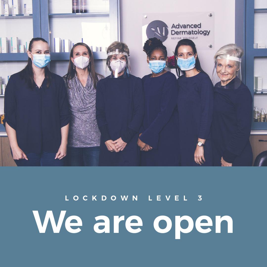 advanced dermatology open during lockdown level 3